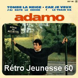 Adamo - J'ai Raté Le Coche / Le Train Va