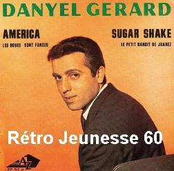 Danyel Gérard - On S'En Balance - Menphis Tennessee - Porque No - De Acuerdo De Acuerdo